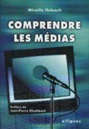 Comprendre Les Medias - Intérieur - Format classique
