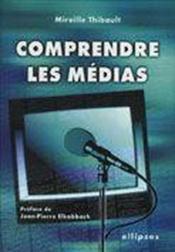 Comprendre Les Medias - Couverture - Format classique
