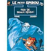 Le petit Spirou t.13 ; fais de beaux rêves ! - Couverture - Format classique