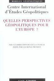 Quelles Perspectives Geopolitiques Pour L'Europe ? - Intérieur - Format classique