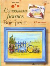 Compositions Florales Sur Bois Peint - Intérieur - Format classique