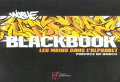 Blackbook ; les mains dans l'alphabet - Intérieur - Format classique