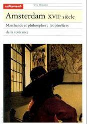Amsterdam XVII siècle ; marchands et philosophes : les bénéfices de la tolérance - Intérieur - Format classique