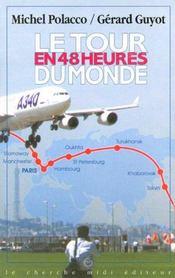 Le tour du monde en 48 heures - Intérieur - Format classique