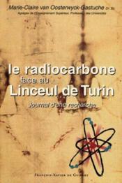 Le radiocarbone face au linceul de turin - Couverture - Format classique