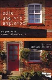 Edie, Une Vie Anglaise ; Du Portrait Comme Ethnographie - Couverture - Format classique