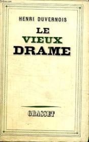 Le Vieux Drame. - Couverture - Format classique