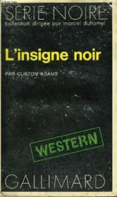Collection : Serie Noire N° 1502 L'Insigne Noir - Couverture - Format classique