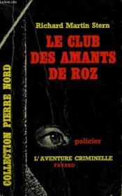 Le Club Des Amants De Roz. Collection L'Aventure Criminelle N° 126 - Couverture - Format classique