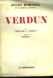 Verdun. Tome 1 : Prelude A Verdun. Tome 2 : Verdun. - Couverture - Format classique