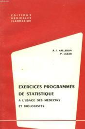 Exercices Programmes De Statistique A L'Usage Des Medecins Et Biologistes. - Couverture - Format classique