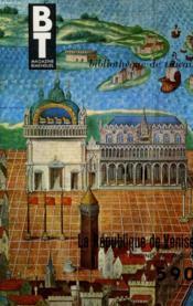 Bibliotheque De Travail N°590 - La Republique De Venise Par Roger Belis - Couverture - Format classique