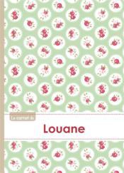 Le Carnet De Louane - Lignes, 96p, A5 - Roses Tea Time - Couverture - Format classique