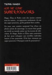 Nom de code : super pouvoir - 4ème de couverture - Format classique