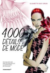 4000 détails de mode (2e édition) - Couverture - Format classique