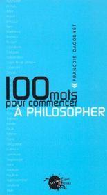 Cent mots pour commencer a philosopher - Intérieur - Format classique