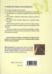 Le chemin des arômes ; le guide d'utilisation des huiles essentielles pour toute la famille - 4ème de couverture - Format classique