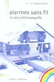 Alarmes Sans Fil, La Securite Tranquille. - Intérieur - Format classique