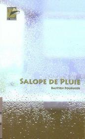 Salope de pluie - Intérieur - Format classique