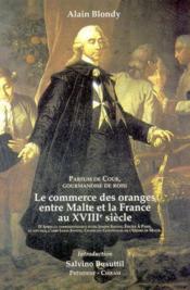 Le commerce des oranges entre Malte et la France au XVIIIe - Couverture - Format classique
