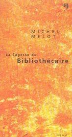 Sagesse Du Bibliothecaire - Intérieur - Format classique