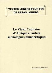 Le vieux capitaine d'Afrique et autres monologues humoristiques - 4ème de couverture - Format classique