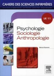 telecharger Cahiers Des Sciences Infirmieres – Psychologie, Sociologie, Anthropologie – Ue 1.1 livre PDF en ligne gratuit
