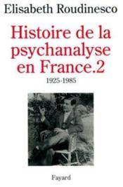 Histoire de la psychanalyse en France - Couverture - Format classique