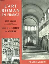 Bassin De La Loire Et Ouest. Collection : L'Art Roman En France. - Couverture - Format classique