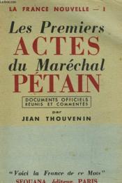 La France Nouvelle I. Les Premiers Actes Du Marechal Petain. - Couverture - Format classique