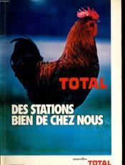 Nouvelles Total - Des Stations Bien De Chez Nous - Les Papeteries De Voiron - Citroen B2... - Couverture - Format classique