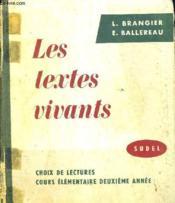 Les Textes Vivants. Choix De Lectures. Cours Elementaire Deuxieme Annee. - Couverture - Format classique