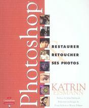Photoshop ; restaurer retoucher ses photos - Intérieur - Format classique