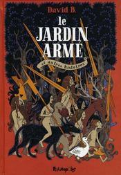 Le jardin armé et autres histoires - Intérieur - Format classique