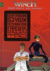Largo Winch T.15 ; Les Trois Yeux Des Gardiens Du Tao - Couverture - Format classique