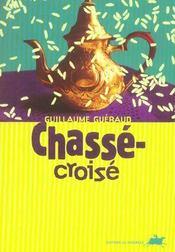 Chasse-Croise - Intérieur - Format classique