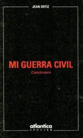 Mi Guerra Civil Cancionero - Couverture - Format classique