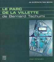 Le Parc De La Villette De Bernard Tschumi - Intérieur - Format classique