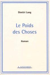 Poids Des Choses (Le) - Couverture - Format classique