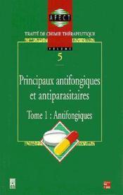 Traite De Chimie Therapeutique T.1 Antifongiques - Couverture - Format classique