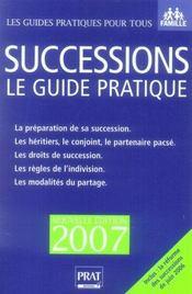 Successions ; le guide pratique 2007 - Intérieur - Format classique