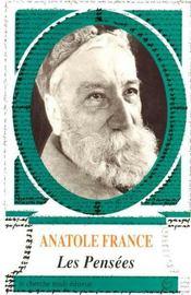 Les pensées d'Anatole France - Intérieur - Format classique