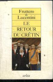 Retour Du Cretin (Le) - Couverture - Format classique