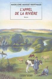 L'appel de la rivière - Couverture - Format classique
