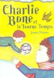 Les enfants du roi rouge t.2 ; charlie bone et le tourne-temps - Intérieur - Format classique