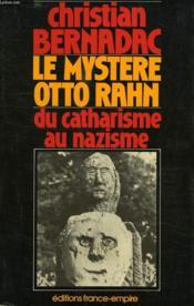 Le Mystere Otton Rahn, (Le Graal Et Montsegur) Du Catharisme Au Nazisme - Couverture - Format classique