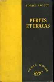 Pertes Et Fracas. ( This Is Dynamite). Collection : Serie Noire Sans Jaquette N° 171 - Couverture - Format classique