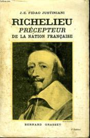 Richelieu Precepteur De La Nation Francaise. - Couverture - Format classique