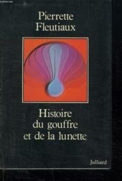 Histoire Du Gouffre Et De La Lunette. - Couverture - Format classique