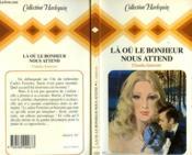 La Ou Le Bonheur Nous Attend - Escape To Love - Couverture - Format classique